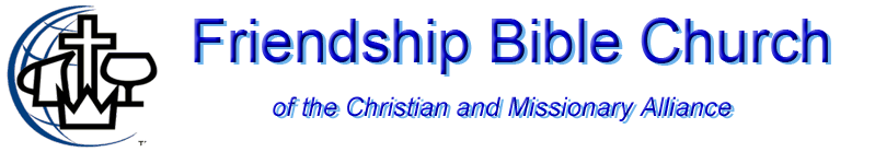 Friendship Bible Church of the Christian and Missionary Alliance